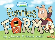 Funnies Farm – Fireworks!