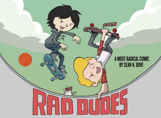 Rad Dudes